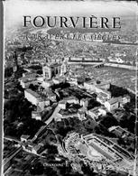 Fourvière à Travers Les Siècles Chanoine Escot 1954 126 Pages Format 20x15cm Très Bon état - Livres, BD, Revues