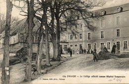 CPA - FALAISE (14) - Aspect De L'Hôpital Auxiliaire, Complémentaire, Temporaire  N° 44 En 1916 - Falaise