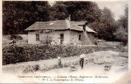 AIGLEMONT  -  Communisme Expérimental - Colonie D'essai - Construction De L' Etang - N°3 - France