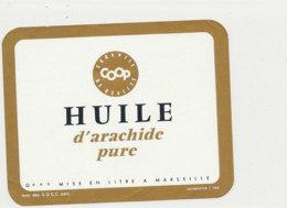 H 31 - ETIQUETTE  HUILE D'ARACHIDE   COOP  MARSEILLE - Labels