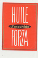 H 33 - ETIQUETTE  HUILE D'ARACHIDE   FORZA - Labels