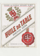 H 34 - ETIQUETTE  HUILE  ARACHIDE   DE TABLE  U  A  C. - Labels