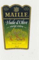 H 45 - ETIQUETTE  HUILE  D'OLIVE  MAILLE - Labels