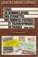 UNION MARCOPHILE ESSAI NOMENCLATURE ETIQUETTES SERVICES POSTAUX TELEGRAPHIQUES DE FRANCE 1868 1987 - Strade Ferrate