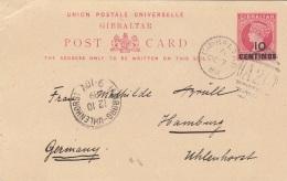 GIBRALTAR 1889 - Ganzsache Mit 10 Centimes Überdruck Auf Pk Gel.v.Gibraltar - Hamburg - Gibraltar