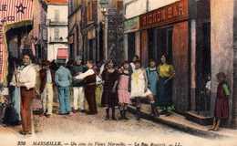 Un Coin Du Vieux Marseille: La Rue Bouterie. - Autres