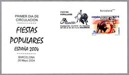 Fiestas Populares - TOROS - BULLFIGHTING. SPD/FDC Barcelona 2004 - Fiestas