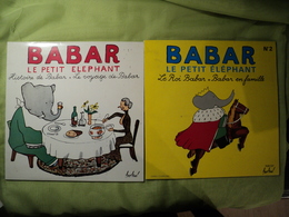 LOT DE DEUX 33 TOURS BABAR LE PETIT ELEPHANT. FESTIVAL 489 / 527 POCHETTE ILLUSTREE PAR DE BRUNHOFF JE SUPPOSE. ARTISTE - Children