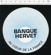 Autocollant Sticker Publicité Banque Hervé Au Coeur De La France  21/12ADH - Autocollants