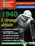 Guerre 39 45 : Nouvelle Revue D'histoire N° 77 (1940 L'étrange Défaite) - Guerre 1939-45