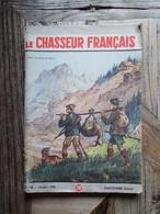 Le Chasseur Français - 19 Exemplaires - Entre 1948 Et 1958 - Journaux - Quotidiens