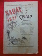 LA CIGALO NARBOUNESO NADAL 1931 FELIBRE OCCITAN - Books, Magazines, Comics