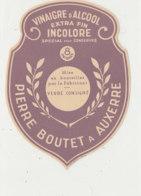 VI 62 - ETIQUETTE VINAIGRE D'ALCOOL PIERRE BOUTET  A AUXERRE - Labels