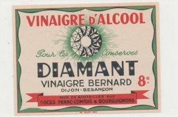 VI 64 - ETIQUETTE VINAIGRE  D'ALCOOL  DIAMANT  BERNARD  BESANCON - Labels