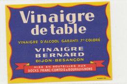 VI 65 - ETIQUETTE VINAIGRE  D'ALCOOL   BERNARD  BESANCON - Labels
