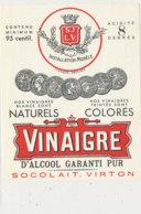 VI 70 - ETIQUETTE VINAIGRE  D'ALCOOL   SOCOLAIT  VIRTON - Labels