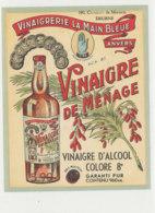 VI 73  - ETIQUETTE VINAIGRE  D'ALCOOL   VINAIGRERIE LA MAIN BLEUE  ANVERS - Labels