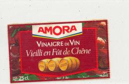 VI 75  - ETIQUETTE VINAIGRE  DE VIN   AMORA - Labels