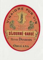 VI 80  - ETIQUETTE VINAIGRE PUR VIN  SEJOURNE -BARUE   ORLEANS - Labels