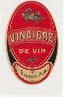 VI 83  - ETIQUETTE VINAIGRE DE VIN  GARANTI PUR - Labels