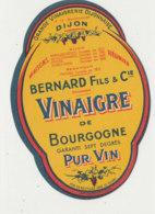 VI 87  - ETIQUETTE VINAIGRE  PUR VIN  BERNARD FILS & CIE      DIJON - Labels