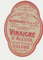 VI 88  - ETIQUETTE VINAIGRE  D'ALCOOL  BERNARD FILS & CIE      DIJON - Labels