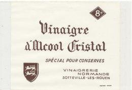 VI 94  - ETIQUETTE VINAIGRE  D'ALCOOL CRISTAL  SOTTEVILLE LES ROUEN - Labels