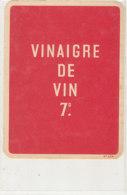 VI 95  - ETIQUETTE VINAIGRE  D'ALCOOL CRISTAL - Labels