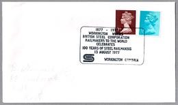 BRITISH STEEL CORPORATION - 100 Years Of Steel Railmarking. Workington 1977 - Fábricas Y Industrias