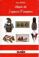 OBJETS DE SAPEURS POMPIERS GUIDE COLLECTION CASQUE INSIGNE MEDAILLE AFFICHE - Firemen