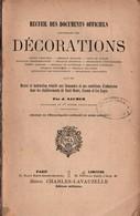RECUEIL DOCUMENTS OFFICIELS CONCERNANT LES DECORATIONS FRANCE 1890 1900 - Francia