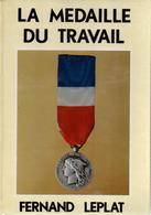LA MEDAILLE DU TRAVAIL  PAR F. LEPLAT - Frankrijk