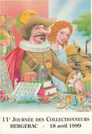 BERGERAC      11 éme Journée Des Collectionneurs 1999 - Bourses & Salons De Collections