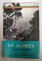 AÇORES - MONOGRAFIAS -  «Os Açores»  (Autor: A. Côrtes Rodrigues ) - Livres Anciens