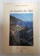 AÇORES -SÃO JORGE -VELAS - « Ao Encontro Da Fajãs»  (Autor: Odília Teixeira - 1995 ) - Livres Anciens