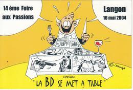 """LAGON  14é Foire Aux Passions  2004  """" La BD Se Met à Table """"  Création De Xavier DAUGA - Bourses & Salons De Collections"""