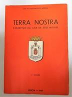 AÇORES - SÃO MIGUEL - « Terra Nostra - Excerptos Da Ilha De São Miguel »( Autor: Luiz De Vasconcellos Arruda - 1945 ) - Livres, BD, Revues