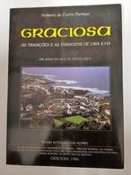 AÇORES - GRACIOSA - « Graciosa - As Tradições E As Paísagens De Uma Ilha»( Autor:Norberto Da Cunha Pacheco - 1986 ) - Livres, BD, Revues