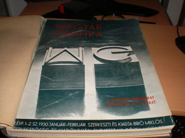 Magyar Grafika Hungarian Graphics Ungarische Graphik 1930 1-2,3-4,5-6 Number Good Price, Very Expensive Magazine - Books, Magazines, Comics