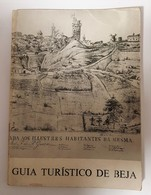 BEJA -ROTEIRO TURÍSTICO - «Guia Turistico De Beja» ( Ed. Comissão Municipal De Turismo ) - Books, Magazines, Comics