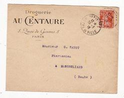 Lettre Envoyée En 1916       Pub  Droguerie Au Centaure  Quai De Gesvres  à PARIS    Timbre Semeuse Croix Rouge - Marcophilie (Lettres)