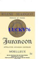 Etiquette Jurancon Reine Margot Moelleux - Vin De Pays D'Oc