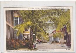 CLUB DEL CANAL Y RESTAURANTE, CRISTOBAL, ZONA DEL CANAL. REPUBLICA DEL PANAMA. MADURO JR. CIRCA 1910s- BLEUP - Panama