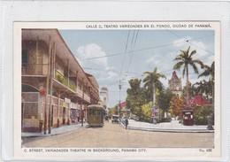 CALLE C, TEATRO VARIEDADES EN EL FONDO, CIUDAD DE PANAMA. TRAMWAY. MADURO JR. CIRCA 1910s- BLEUP - Panama