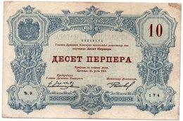MONTENEGRO=1914     10  PERPERA   P-18    X FINE - Billets