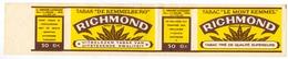 Etiket Etiquette Tabak Tabac - Richmond Le Mont Kemmel - Kemmelberg - Tabac (objets Liés)