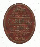 étiquette De Whisky , Single Malt , CARDHU , Highland , ECOSSE , SCOTLAND ,12 Ans D'age - Whisky