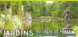 Carte-flyer - Jardins Du Logis De Forge, Jardin Remarquable - Mouthiers-sur-Boëme (Charente) - Werbung