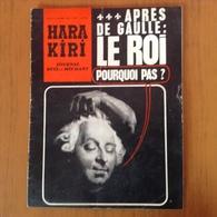 Hara Kiri.Apres De Gaulle:le Roi - Libros, Revistas, Cómics