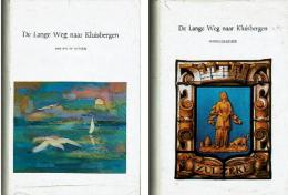 De Lange Weg Naar Kluisbergen. Bijdrage Tot De Historie Van Kluisbergen: Berchem - Ruien - Kwaremont - Zulzeke. - Books, Magazines, Comics